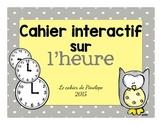 Cahier interactif sur l'heure (à imprimer-printable)