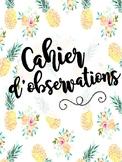 Cahier d'observation - notes