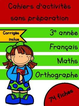 Cahiers français et maths - Septembre - 3e année
