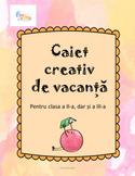 Caiet creativ de vacanta clasa a doua
