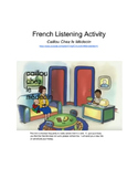 Caillou chez le medecin  Listening Activity (video and worksheet)