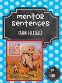 Cajun Folktales Mentor Sentences