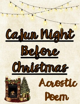 Cajun Night Before Christmas Acrostic Poem