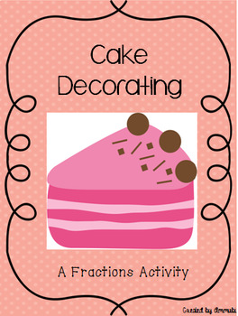 Cake Decorating Fractions