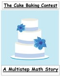 Cake: Multistep Story Problem: Measurement, Money, Addition, & Subtraction