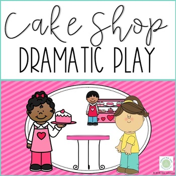 Cake Shop Dramatic Play Center