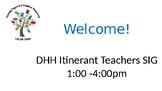 Cal-Ed 2018 Itinerant Teachers for the Deaf SIG