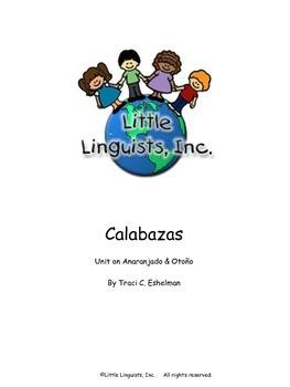 Calabazas/Pumpkins Unit