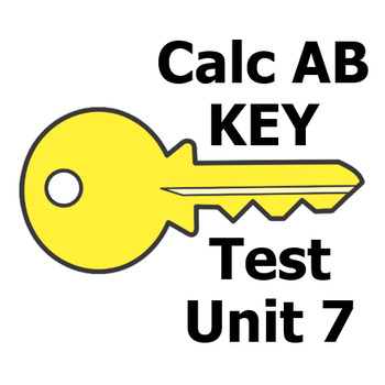 Calc AB Test - Unit 7 - Answer Key for both versions