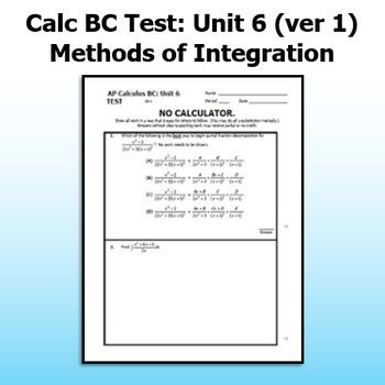 Calc BC Test - Unit 6 - Methods of Integration