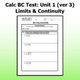 Calc BC Test ver3 - Unit 1 FREE - Limits and Continuity