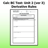 Calc BC Test ver3 - Unit 2 - Derivative Rules
