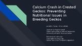 Calcium Crash in Crested Geckos Presentation