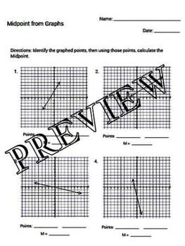 Calculate Midpoint from Graphs Worksheet with key GPE.B.6