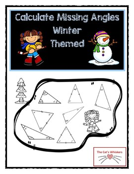 Calculate Missing Angles - Winter Themed