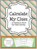 Calculate My Clues - Math About Me Beginning of Year Activity