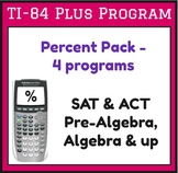 Calculate Percents & Percent Change - 'Percent Pack' - 4 Programs for TI-84 Plus