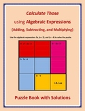 Calculate Those using Algebraic Expressions (+, -, and x)