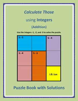 Calculate Those using Integers (Addition) - FREEBIE!!!