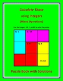 Calculate Those using Integers (Mixed Operations) Puzzle Book