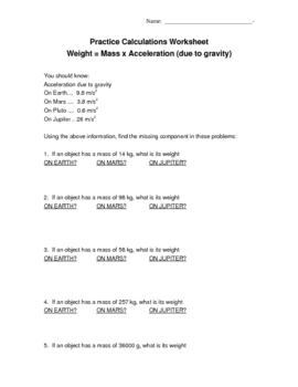 Calculate WEIGHT = mass x acceleration due to gravity worksheet by ...