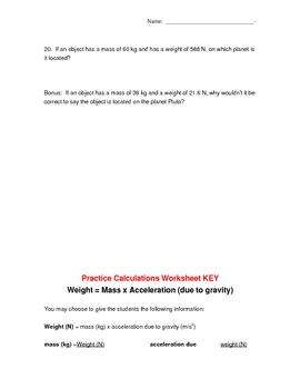 Calculate WEIGHT = mass x acceleration due to gravity worksheet