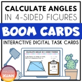 Calculate angles in 4-sided figures Boom Cards Distance Learning
