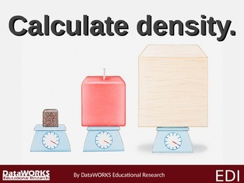 Calculate density. (EDI)