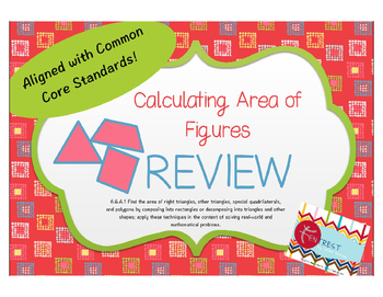 Calculating Area of Figures Review