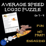 Middle School Science and Math - Two Calculating Average Speed Logic Puzzles
