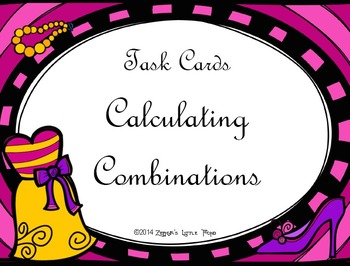 Calculating Combinations {Math Task Cards}