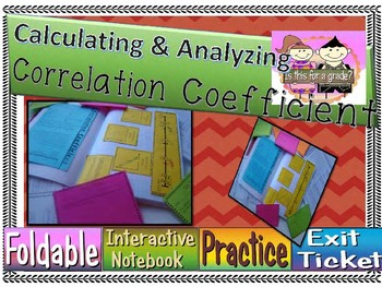 Calculating Correlation Coefficient Foldable, INB Activity, Practice, Exit