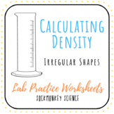 Calculating Density of Irregularly Shaped Objects - Water