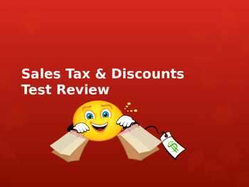 Calculating Discounts & Sales Tax