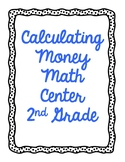 Calculating Money using Cents Math Center