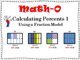 Calculating PERCENTS Using a FRACTION MODEL #1   6.RP   7.RP