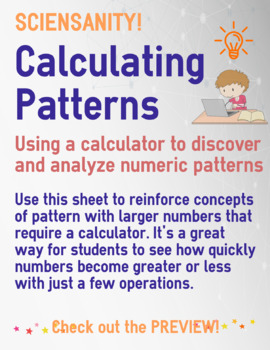 Calculating Patterns (using a calculator to apply a rule to large numbers)