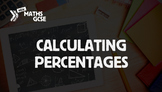 Calculating Percentages - Complete Lesson