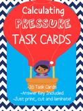Calculating Pressure Task Cards