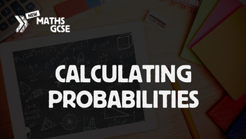 Calculating Probabilities - Complete Lesson