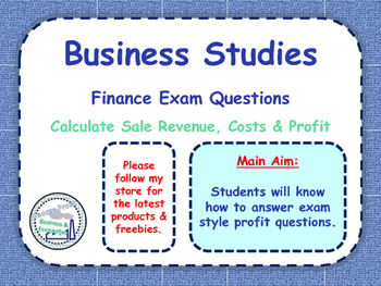 Calculating Profit - Exam Financial Questions - Business S
