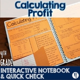 Calculating Profit Interactive Notebook Activity & Quick Check TEKS 4.10B