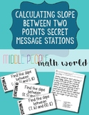 Calculating Slope Between Two Points Secret Message Stations