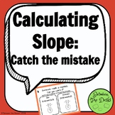 Calculating Slope - Can you catch the mistake?