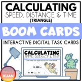Calculating Speed, Distance & Time Triangle   Boom Cards  