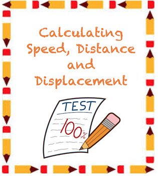Calculating Speed, Distance and Displacement Quiz