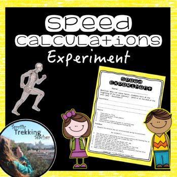 Calculating Speed Experiment - Worksheets, Poster and a Powerpoint Presentation!