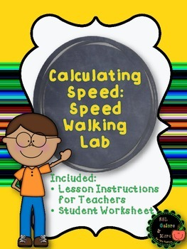 Calculating Speed: Speed Walking Lab