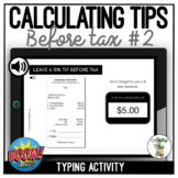 Calculating Tip - Before Tax #2 Typing Boom Cards