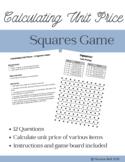 Calculating Unit Price - A Squares Game
